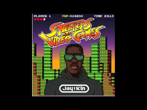 Jay Kin – Sneakers and Videogames