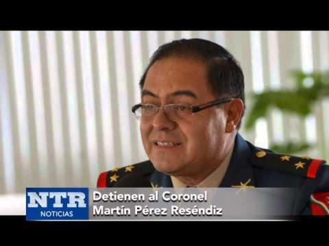 Detienen al coronel Martín Pérez Reséndiz