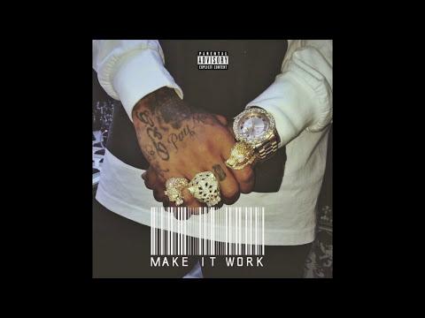 Tyga - Make It Work [Official Audio]