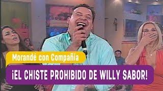 ¡El chiste prohibido de Willy Sabor! - Morandé con Compañía