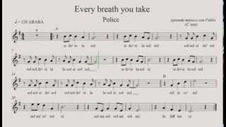 EVERY BREATH YOU TAKE: (flauta, violín, oboe...) (partitura con playback)