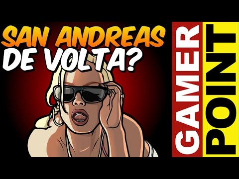 GTA San Andreas pode voltar Trolagem na SONY Gamer Point