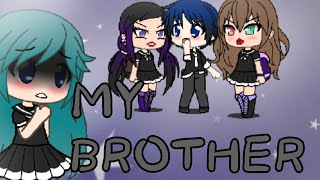 My Brother~GachaVerse Minimovie