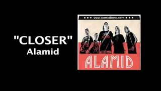 Watch Alamid Closer video