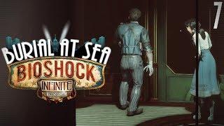Bioshock Infinite: Burial at Sea - Episode Two | PART 7