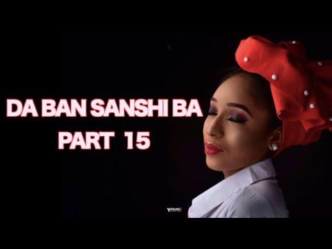 Da Ban Sanshi Ba (Part 15) Labarin Zazzafar Soyayyar Maso Wani | Hausa Novels | Littafin Hausa thumbnail