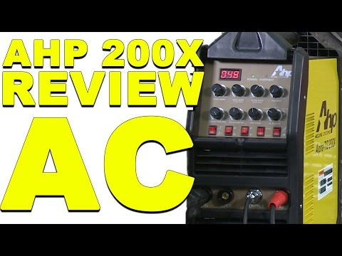 AHP AlphaTIG 200X Review: Part 2   AC Welding