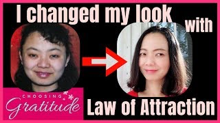 Can You Change Your Appearance with Law of Attraction? ( Yes You Can!)
