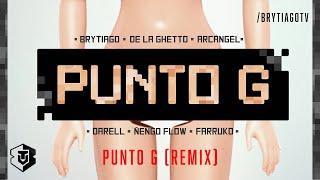Download Lagu Punto G Remix Video Oficial - Brytiago x Darell, Arcangel, Farruko, De La Ghetto Y Ñengo Flow Gratis STAFABAND