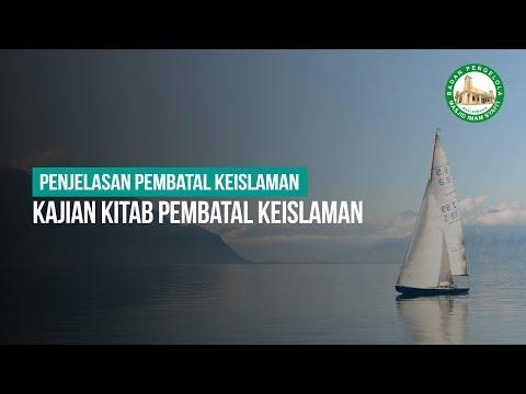 [Live] Kajian Kitab Pembatal Keislaman - Ustadz Ahmad Zainuddin Al-Banjary