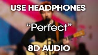 Download Lagu Ed Sheeran - Perfect (8D Audio) (USE HEADPHONES) 🎧 Gratis STAFABAND
