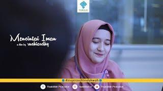 Mencintai Iman | Short Film (2018)