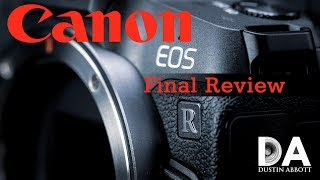 Canon EOS R: Detailed Final Review   4K