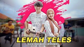 Download lagu LEMAH TELES - ILUX ID feat WORO WIDOWATI ( VIDEO)