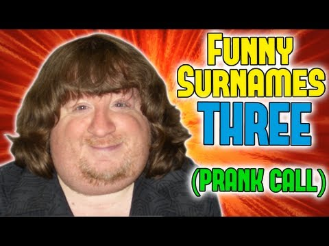 FUNNY SURNAMES 3 - Prank Call