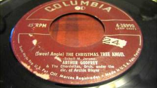 (Sweet Angie) The Christmas Tree Angel-Arthur Godfrey and the Chordettes
