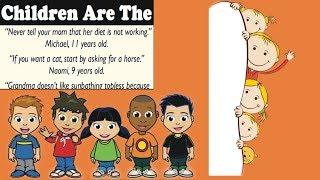 Brilliant Quotes from children sharing their wonderful wisdom