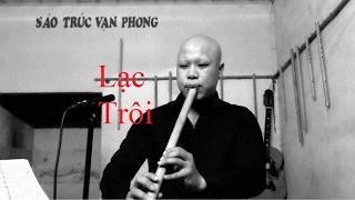 Lạc Trôi ( Sơn Tùng MTP ) - Cover Vạn Phong ( Tiêu )