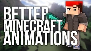 How to Get Better In-Game Animations in Minecraft
