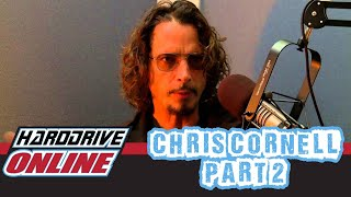 Interview with Chris Cornell -- Part II
