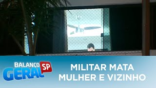 Militar da aeronáutica mata mulher e ex-vizinho