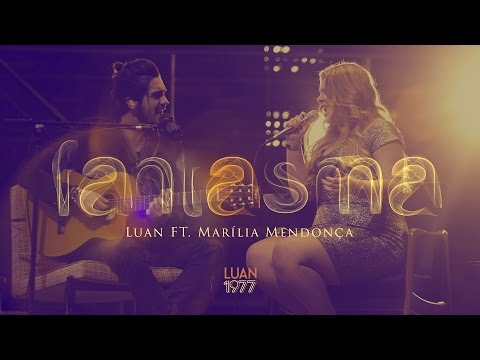 download lagu Fantasma - Luan Santana Ft Marília Mend gratis