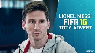 Lionel Messi in FIFA 16 Team of the Year Advert | 1080p HD