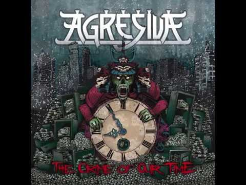 Agresiva - Cloud Of Smoke (The Crime Of Out Time 2014)