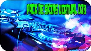 Como Descargar Pack De  Skins Para Virtual Dj8 [MediaFire]Bien Explicado 2015