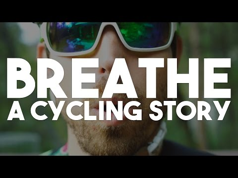 JUST BREATHE (A Cycling Motivation Story)
