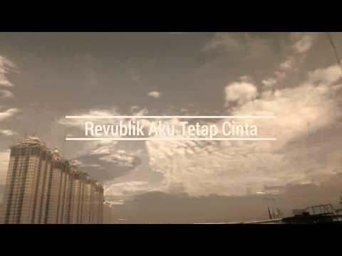 download lagu Repvblik - Aku Tetap Cinta gratis