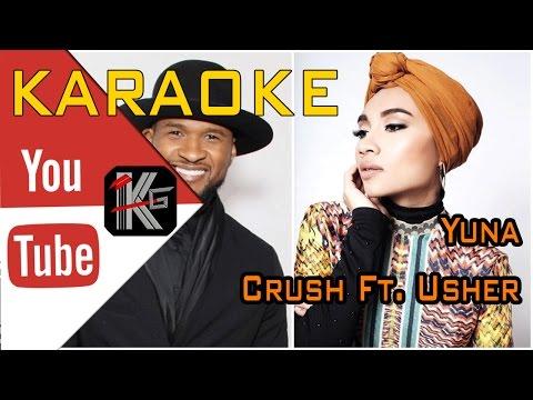 Yuna - Crush Ft  Usher (Karaoke Instrumen) @Karaoke Generation