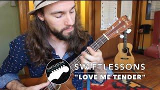 """Love Me Tender"" Ukulele Lesson - Elvis Presley"