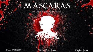 MASCARAS - CORTOMETRAJE CINE 2018