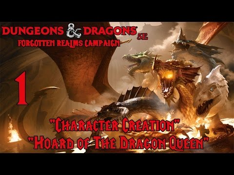 Dungeons and dragons 5e, hoard of the dragon queen, episode 1