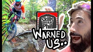 WHEN SKILLS WITH PHIL SAYS A TRAIL IS GNARLY... YOU LISTEN!  // The Singletrack Sampler