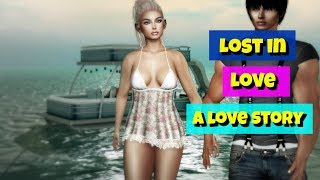 Lost in Love | SECOND LIFE