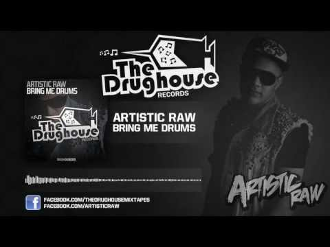 Artistic Raw - Bring me drums (original mix)