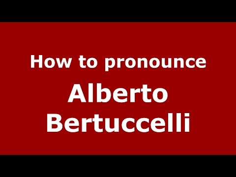 Audio and video pronunciation of Alberto Bertuccelli brought to you by Pronounce Names (http://www.PronounceNames.com), a website dedicated to helping people pronounce names correctly. For...
