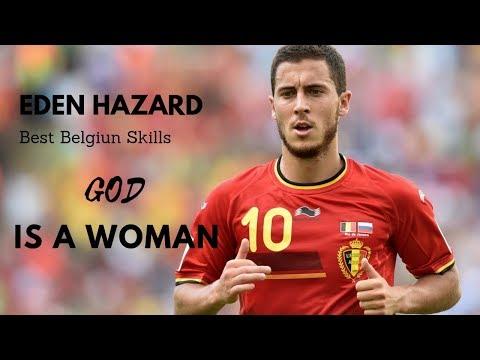 Eden Hazard Best Belgium skills/God is a Woman MP3