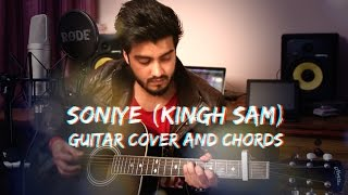 Soniye (Kingh Sam) Guitar cover with Chords featuring Ravi Zharotia | Chordsguru