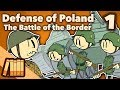 Defense Of Poland The Battle Of The Border Extra History 1 mp3