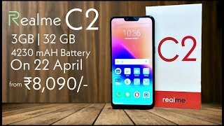 Realme C2 - First Look, Specification, Review, Price and Launch Date in India | Realme C2