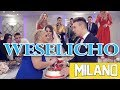MILANO   Weselicho (Official Video) Nowość 2019!