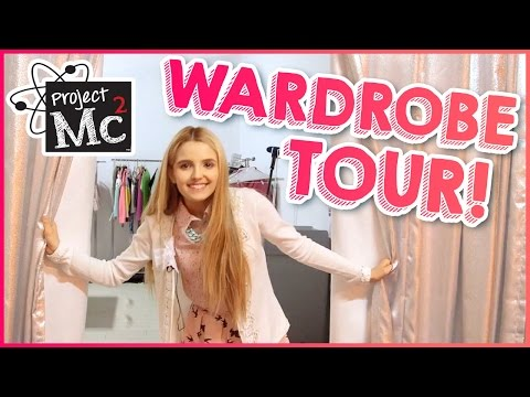 Behind The Scenes Wardrobe Tour - Project Mc²