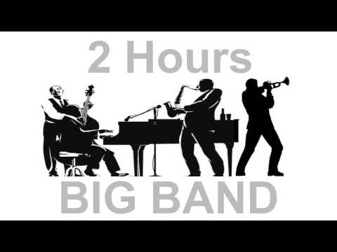 Jazz And Big Band: 2 Hours Of Big Band Music And Big Band Jazz Music Video Collection video