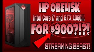 HP OBELISK UNBOXING/REVIEW!!! THE BEST STREAMING PC FOR $900!!! (i7-8700 & GTX 1060)