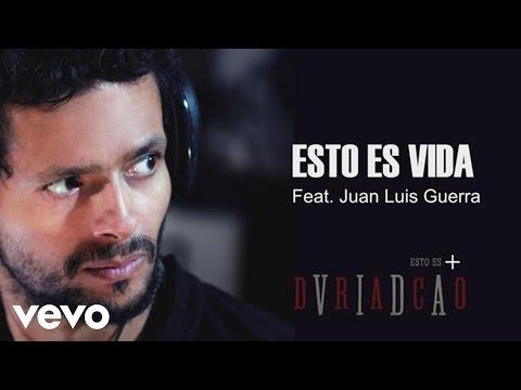 Draco Rosa – Esto Es Vida ft. Juan Luis Guerra