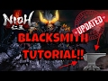 Nioh get Better Weapons and Armor! Updated step by step Blacksmith Tutorial