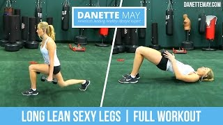 Long Lean Sexy Legs | Full Workout